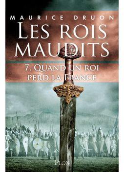 Les rois maudits - Tome 7 de Maurice Druon