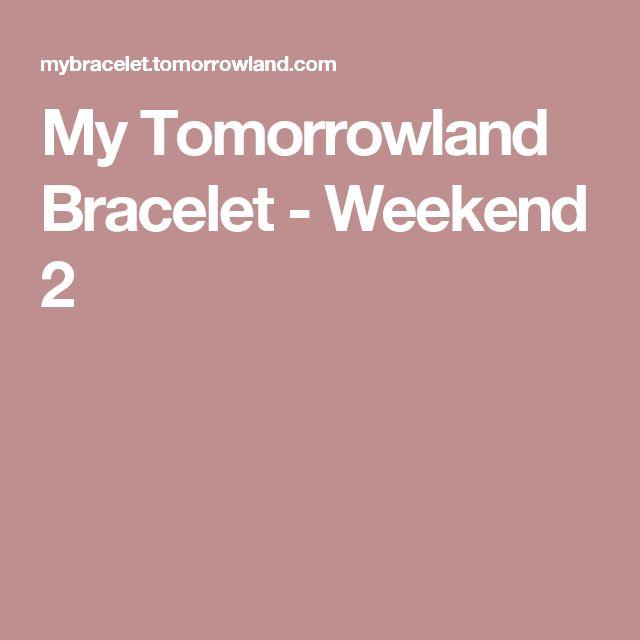 My Tomorrowland Bracelet - Weekend 2