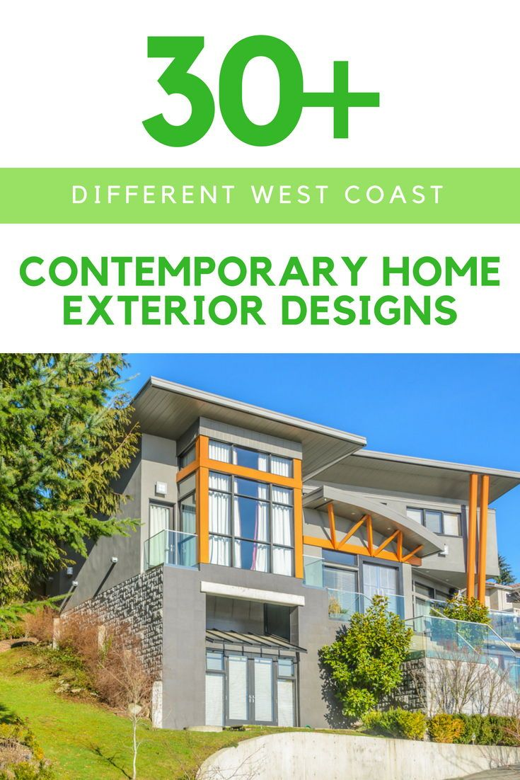 30 Different West Coast Contemporary Home Exterior Designs House Exterior House Designs Exterior Contemporary House