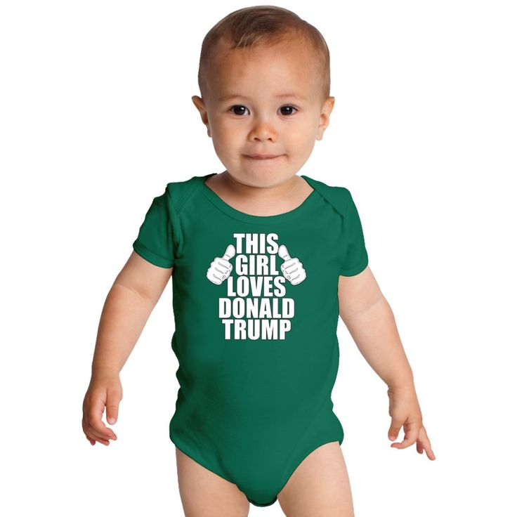 THIS GIRL LOVES DONALD TRUMP Baby Onesies