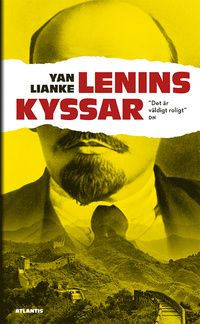 Lenins kyssar av Yan Lianke (pocket)