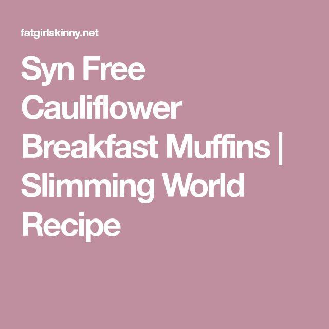 Syn Free Cauliflower Breakfast Muffins   Slimming World Recipe