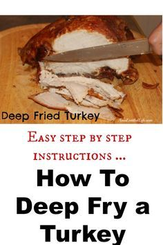 How To Deep Fry a Turkey. Simple step by step instructions on how to deep fry a turkey!