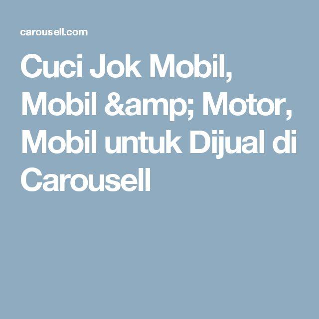 Cuci Jok Mobil, Mobil & Motor, Mobil untuk Dijual di Carousell
