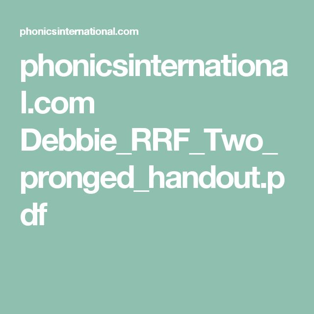 phonicsinternational.com Debbie_RRF_Two_pronged_handout.pdf