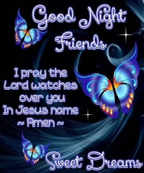 Good Night sweet dreams precious Angels, may our Lord bless you with divine sleep, hugs!