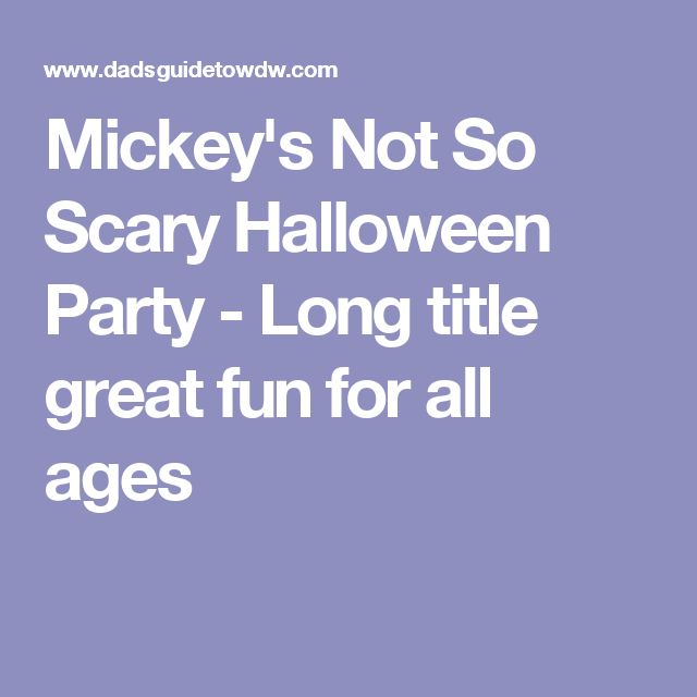 Mickey's Not So Scary Halloween Party - Long title great fun for all ages