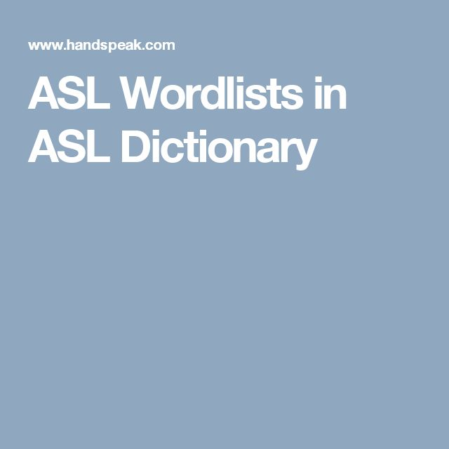 ASL Wordlists in ASL Dictionary