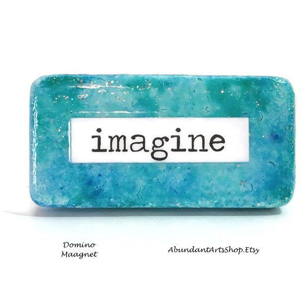Imagine the possibilities! Inspirational message on this domino magnet at #AbundantArtsShop #Etsy to buy click image #Inspiration #Quote #BFF #DailyInspiration #AlcoholInks #Domino #ReclaimedDomino #UpcycledDomino #AlcoholInksDomino #Glitter #Magnet #RefrigeratorMagnet #LockerMagnet #Imagine