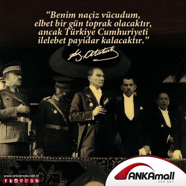Benim naçiz vücudum elbet bir gün toprak olacaktır, ancak Türkiye Cumhuriyeti ilelebet payidar kalacaktır. K.Atatürk #10Kasım #MustafaKemalAtatürk #Atatürk