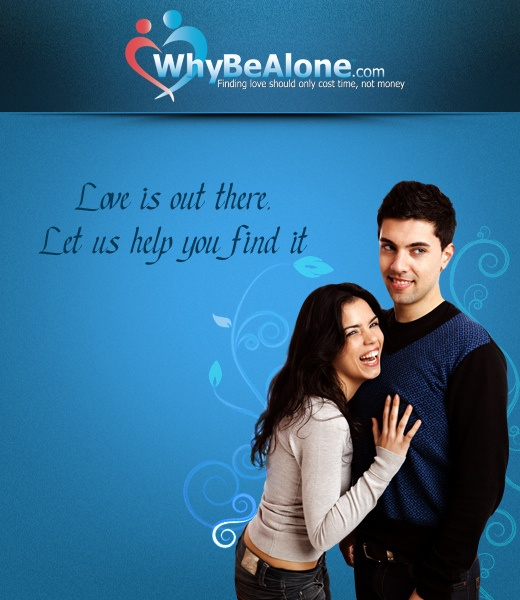 Online Dating Website - Whybealone.com - Best Single Online Dating Site provide Affiliate Marketing program   www.whybealone.com/advertise_with_us.php