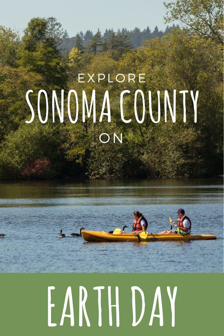 Explore Sonoma County on Earth Day | Sonoma County, CA