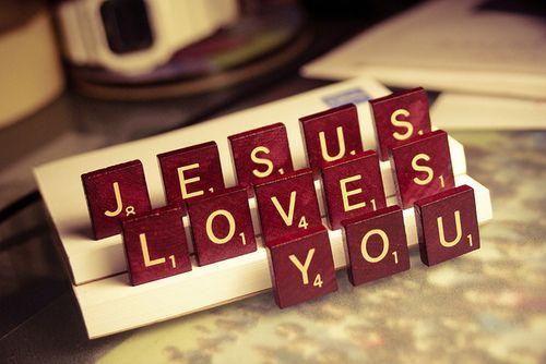 Jesus , Love you...