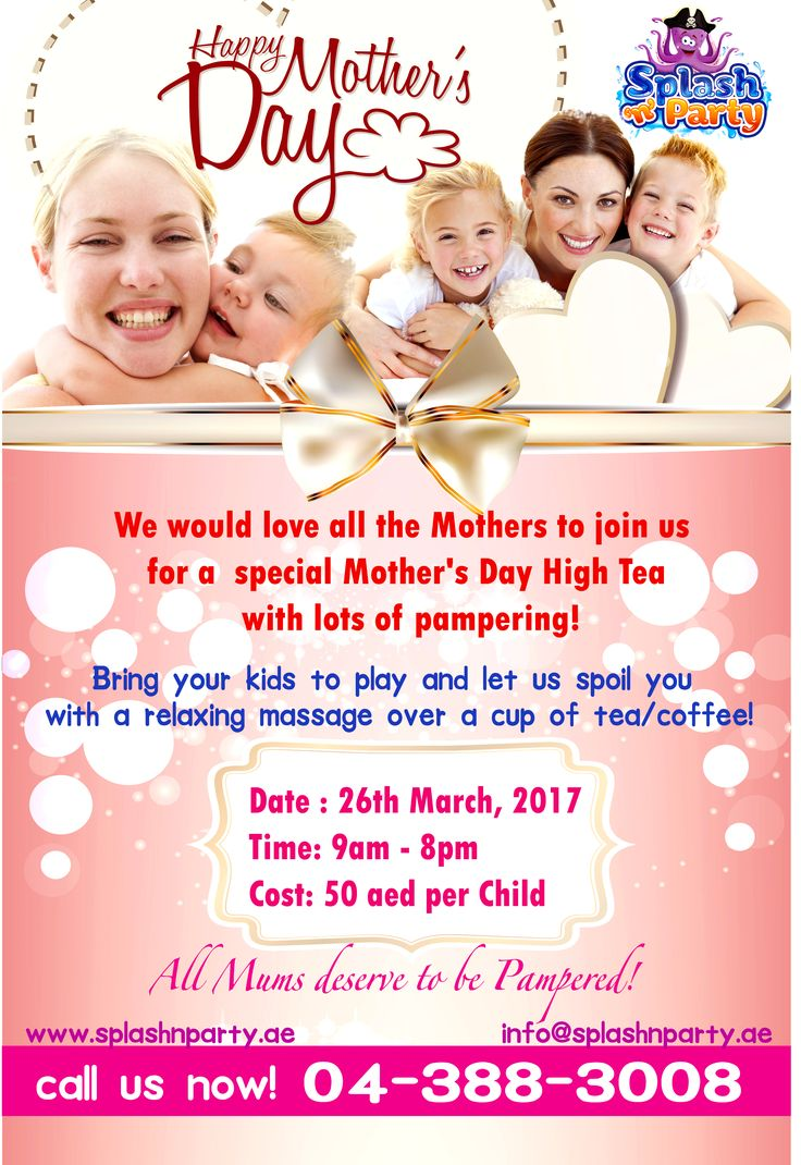 We would love all the Mothers to join Splash N Party on the 26th of March for a special Mother's Day High Tea with lots of pampering! Bring your kids to play and let us spoil you with a relaxing massage over a cup of tea/coffee! Date : 26th March, 2017 Time: 9am - 8pm Cost: 50 AED per Child All Mums deserve to be Pampered! ** Terms & Conditions Apply Call us Now: 043883008 or email info@splashnparty.ae