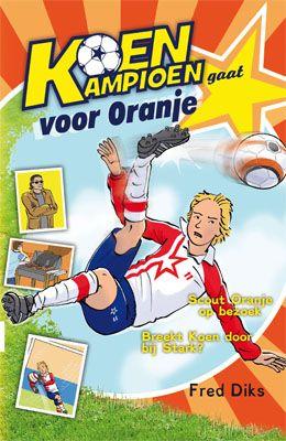 Koen Kampioen gaat voor Oranje - Lettertype Dyslexie - Gebonden. Geschreven door Fred Diks