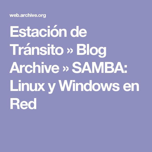 Estación de Tránsito  » Blog Archive   » SAMBA: Linux y Windows en Red