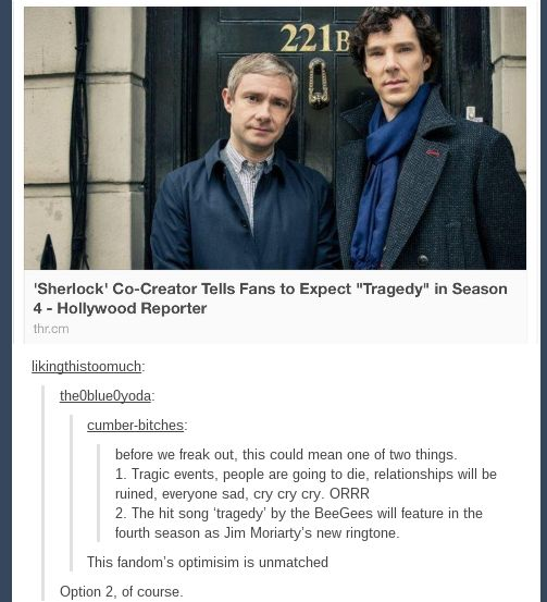 Option 2 all the way. The Sherlock fandom's optimism is unmatched