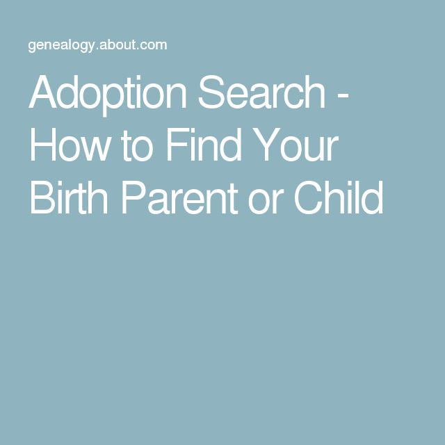 Adoption Search - How to Find Your Birth Parent or Child