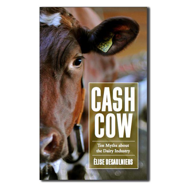 Cash Cow by Elise Desaulniers