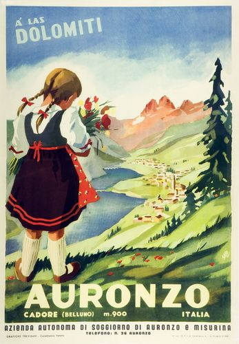 Vintage Italian Posters ~  #Italian #vintage #posters ~ Auronzo