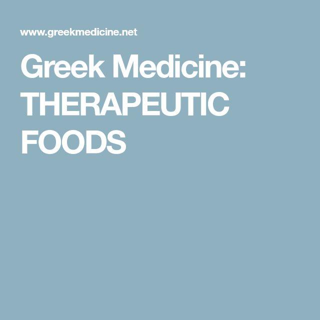 Greek Medicine: THERAPEUTIC FOODS