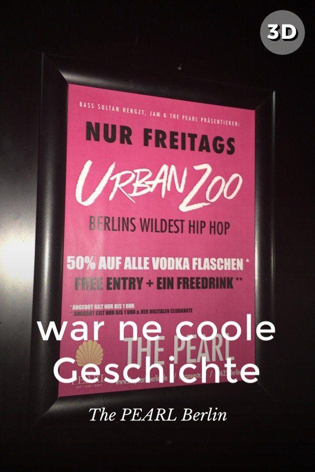 war ne coole Geschichte im PEARL Berlin
