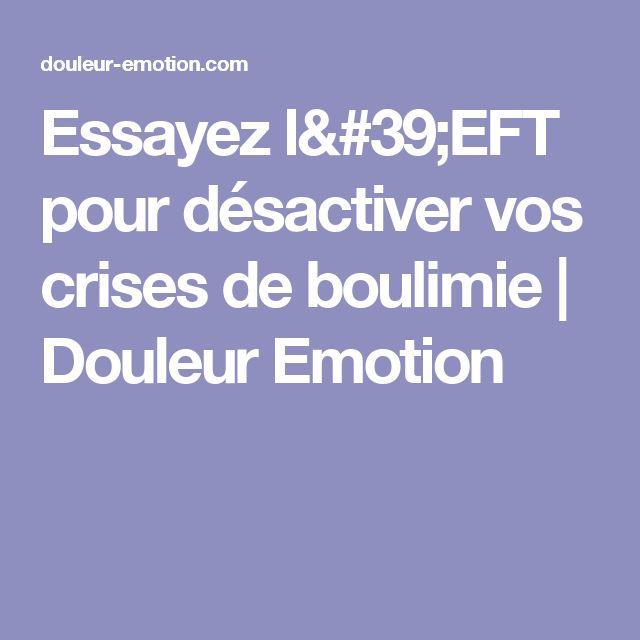 Essayez l'EFT pour désactiver vos crises de boulimie   Douleur Emotion