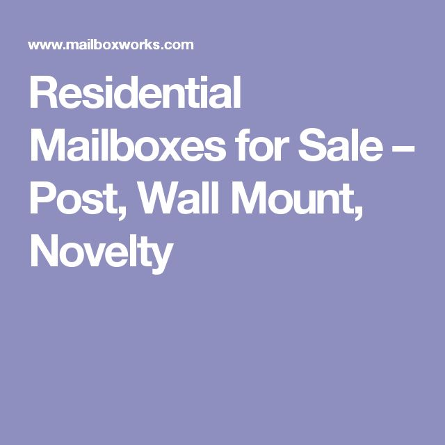 Residential Mailboxes for Sale – Post, Wall Mount, Novelty