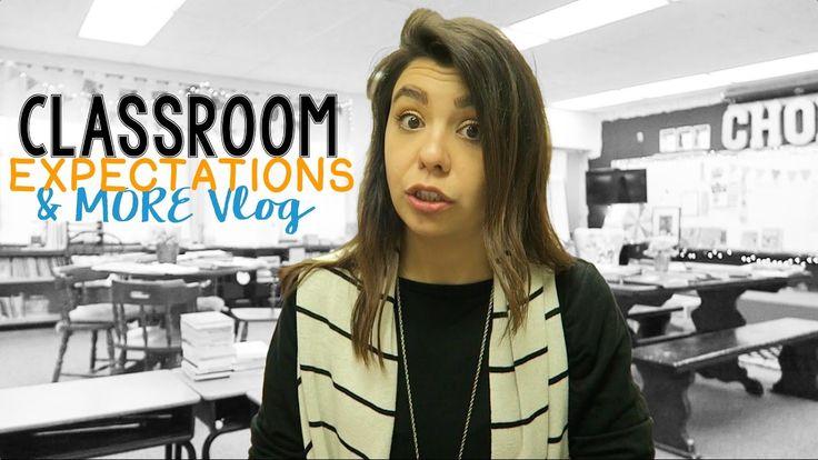 Setting Classroom Expectations Vlog