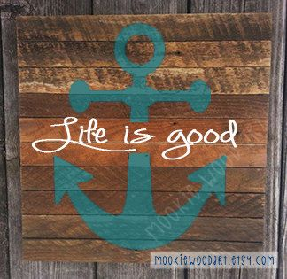 Life is good anchor reclaimed wood painted sign / by MookieWoodArt