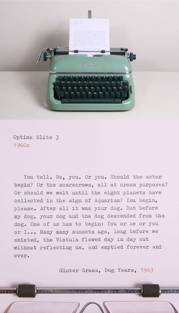The first lines of Dog Years by Günter Grass, 1963. Typed on a Optima Elite typewriter manufactured in 1963.