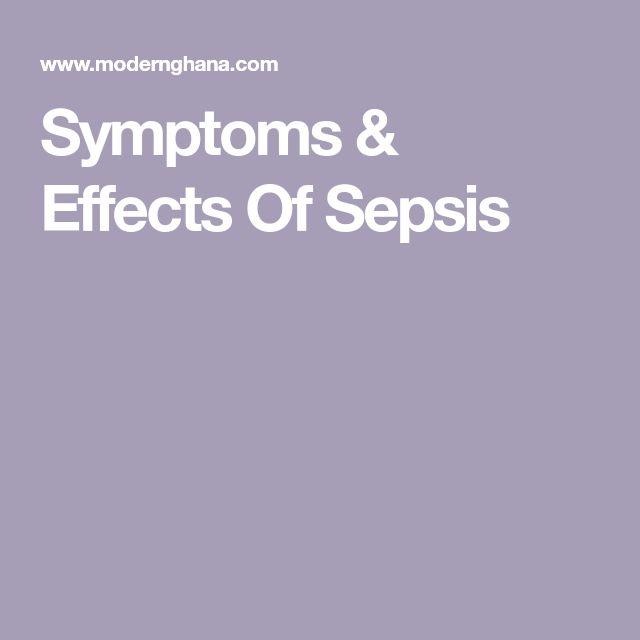 Symptoms & Effects Of Sepsis
