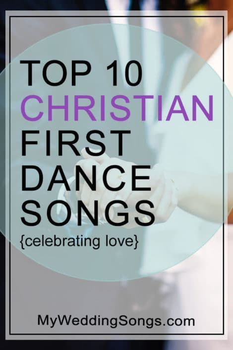 Top 10 Great Christian First Dance Songs Celebrating Love | Music ...