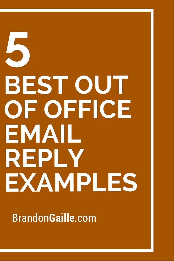 5 best out of office email reply examples