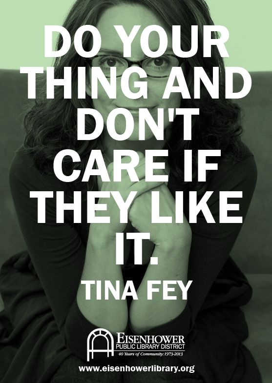 |  http://pinterest.com/toddrsmith/boards/  | - Do your thing and don't care if they like it - Tina Fey - [ #S0FT ]