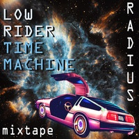 $$$ ALL DAT & DEN SOME #WHATDIRT $$$ LowRider Time Machine - MIXTAPE ( Free Download ) by .Radius. on SoundCloud