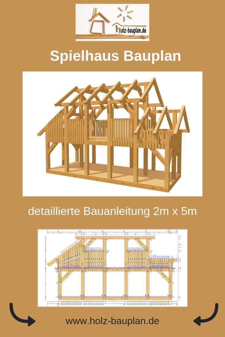 Spielhaus Bauplan 2m X 5m Kinderhaus Selber Bauen Stelzenhaus