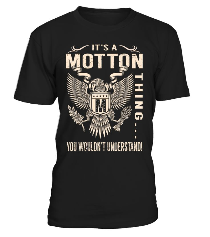 It's a MOTTON Thing, You Wouldn't Understand