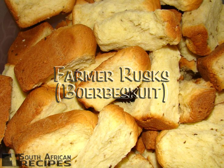 South African Recipes FARMER RUSKS (BOERBESKUIT) (Wenresepte 2000, pg 14)