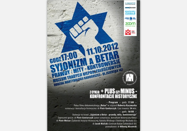 "poster design made ​​for Independence Traditions Museum in Lodz - ""Zionism and Betar - truths, myths, controversy"""