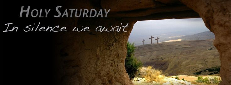 holy sataturday | Holy Saturday: Learning to Live through Death