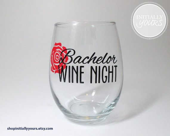 Wine glass for Bachelor wine nights with your girl friends! #TheBachelor