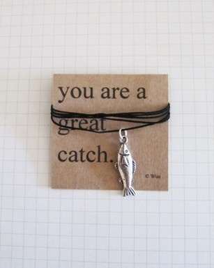You are a great catch.