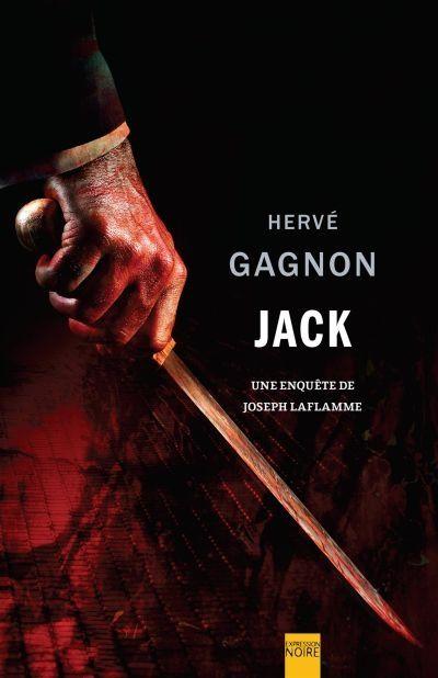 JACK par Hervé Gagnon (Expression Noire)