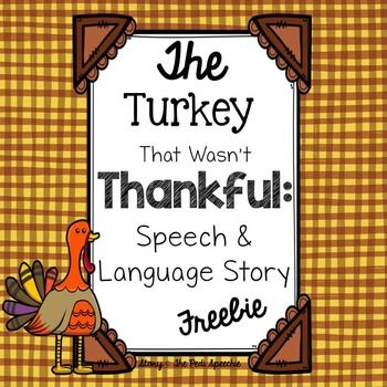 Thanksgiving Speech and Language Story Freebie! This Thanksgiving Speech Therapy…