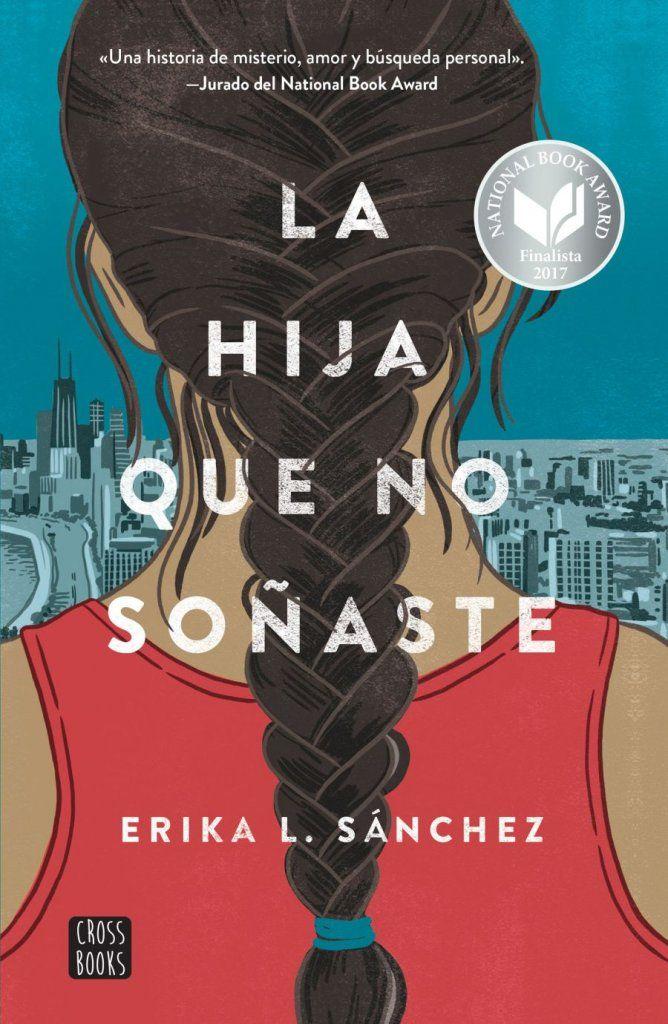 La Hija Que No Sonaste Con Imagenes Libros Feministas Libros