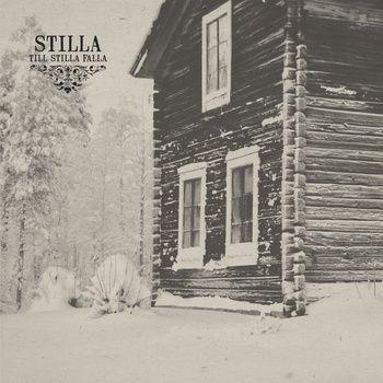 Stilla - Till Stilla Falla