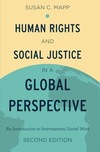 Download free Human Rights and Social Justice in a Global Perspective: An Introduction to International Social Work pdf