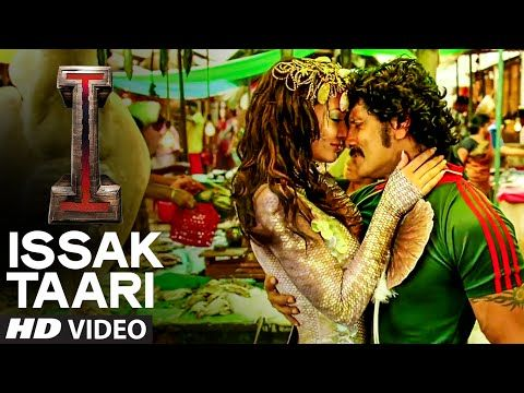 I {Ai} Hindi movie Issak Taari Video Song - Shankar, Vikram
