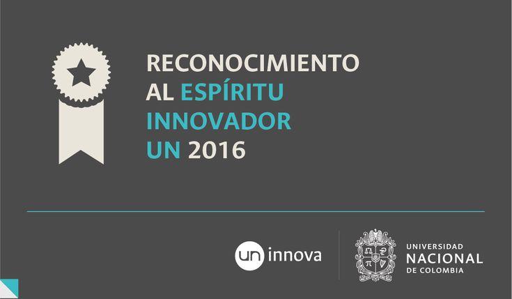 Reconocimiento al Espíritu Innovador UN 2016: Dirección Nacional de Innovación